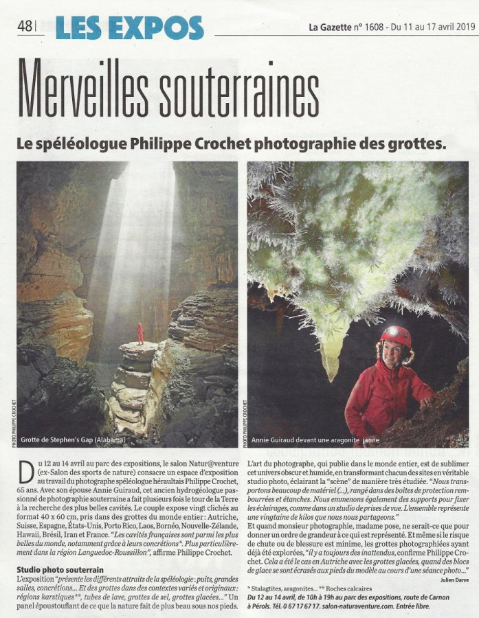 La Gazette de Montpellier du 11 avril 2019 - Merveilles souterraines : le photographe Philippe Crochet photographie les grottes (article paru à l'occasion de l'exposition photo au salon Natur@venture à Montpellier